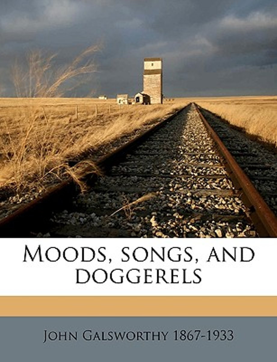 Moods, Songs, and Doggerels