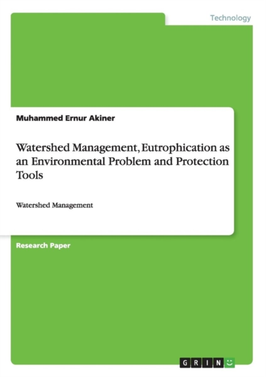 Watershed Management, Eutrophication as an Environmental Problem and Protection Tools