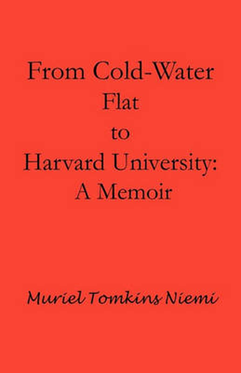 From Cold-Water Flat to Harvard University