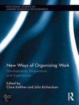 New Ways Of Organizing Work