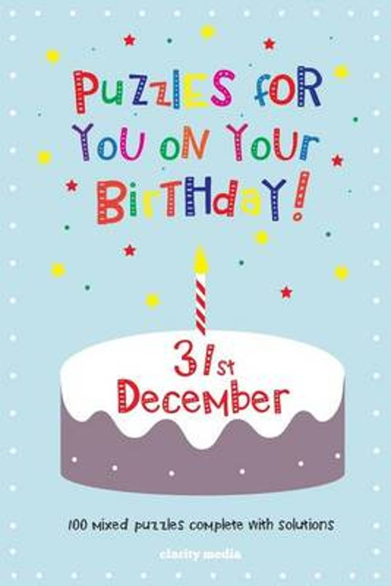 Puzzles for You on Your Birthday - 31st December