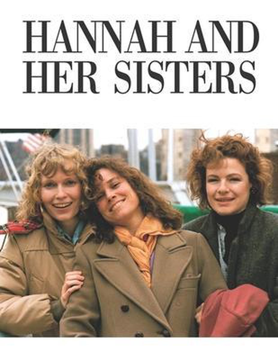 Hannah And Her Sisters: Screenplay