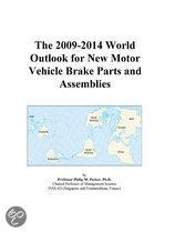 The 2009-2014 World Outlook for New Motor Vehicle Brake Parts and Assemblies
