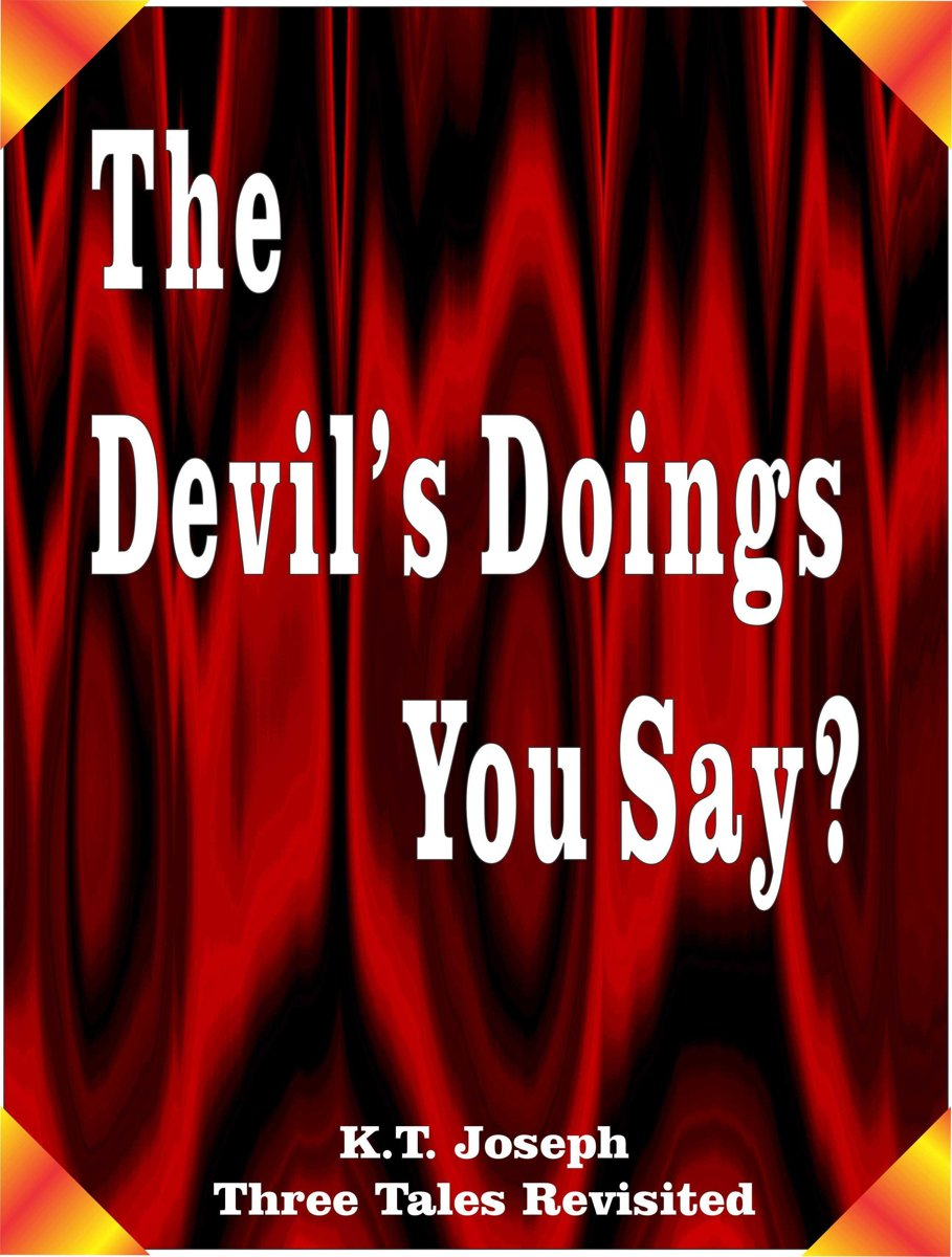 The Devil's Doings You Say?