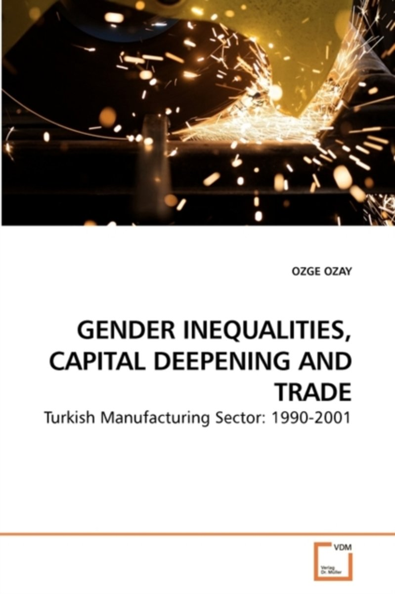 Gender Inequalities, Capital Deepening and Trade