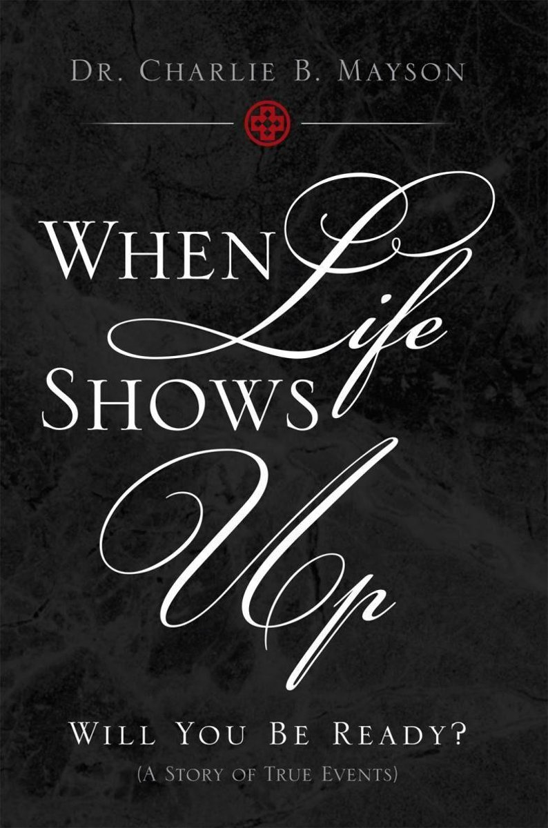 When Life Shows Up