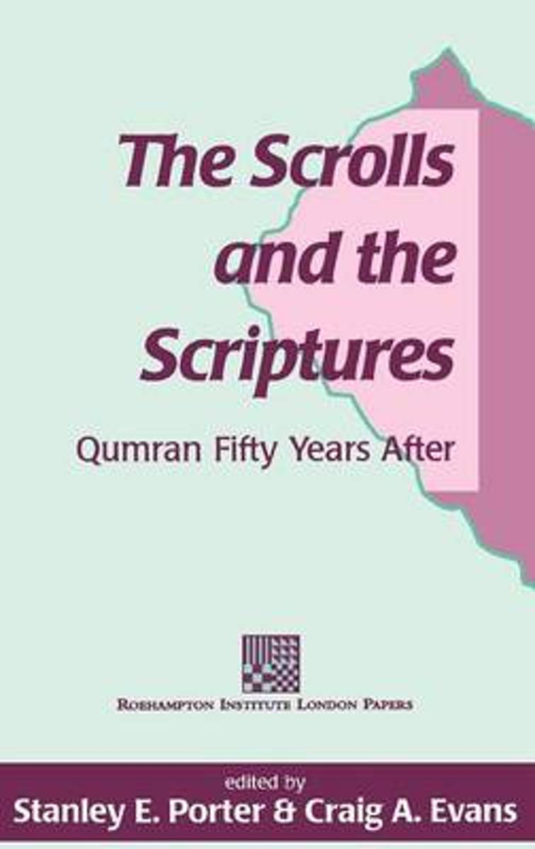 The Scrolls and the Scriptures