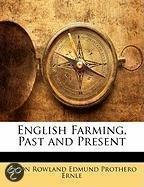 English Farming, Past and Present
