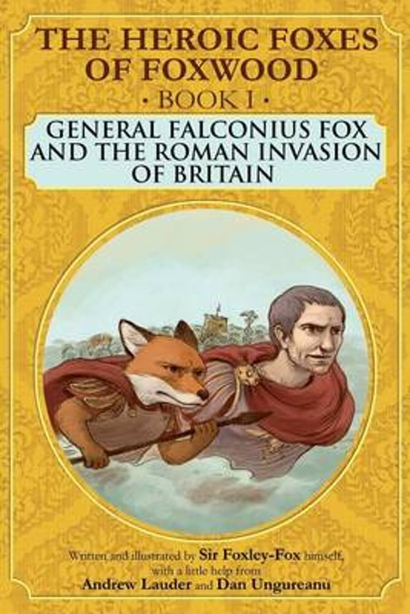 General Falconius Fox and the Roman Invasion of Britain