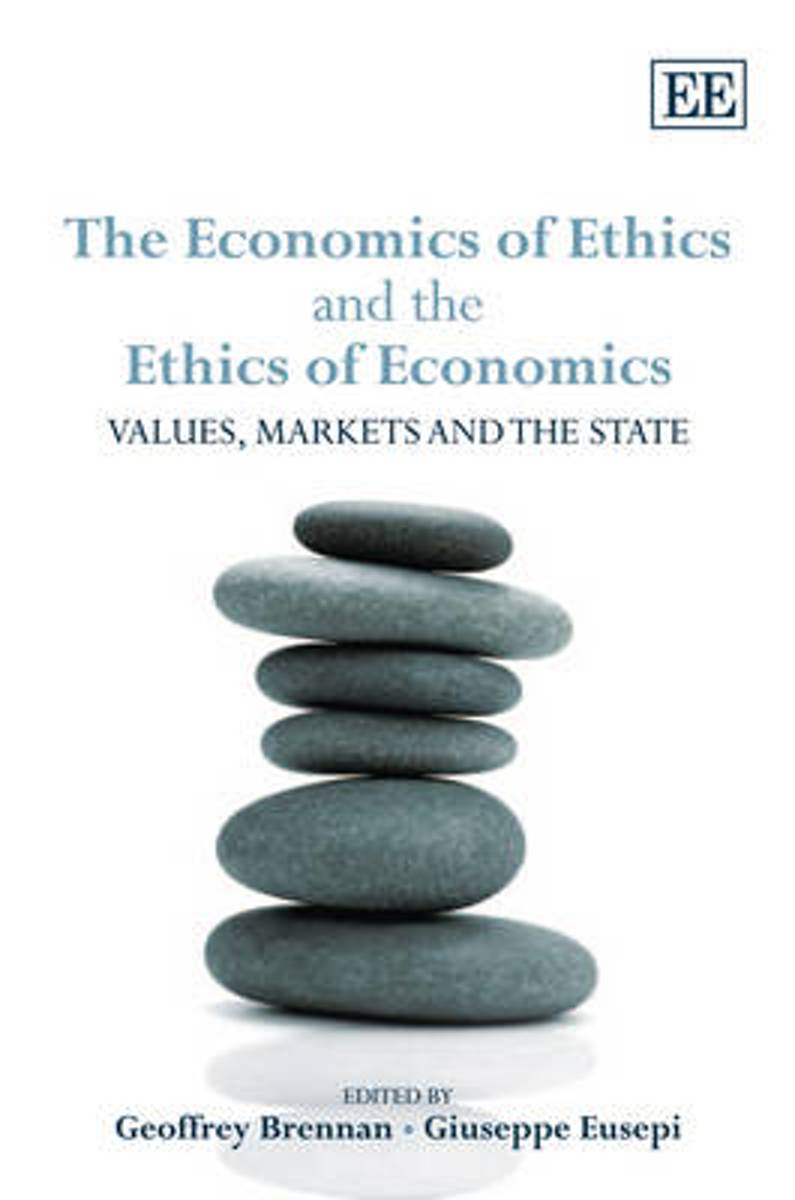 The Economics of Ethics and the Ethics of Economics