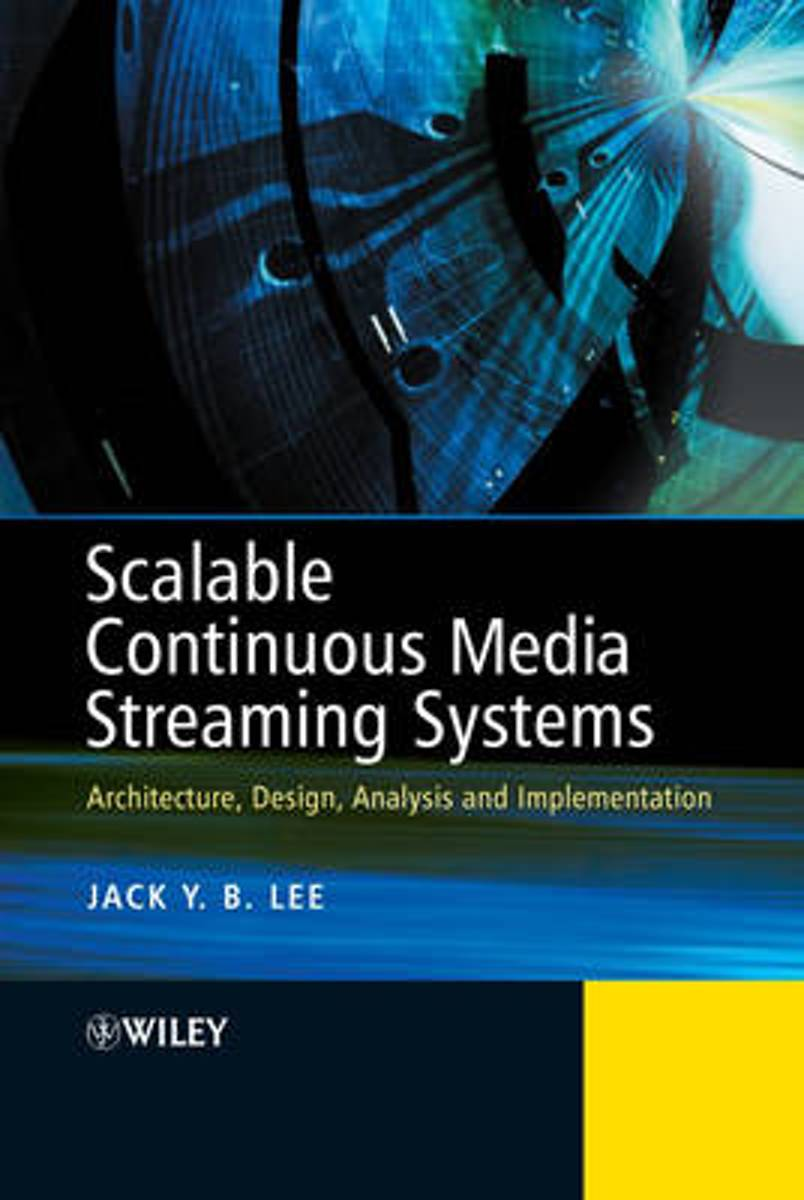 Scalable and Reliable Continuous Media Streaming Systems