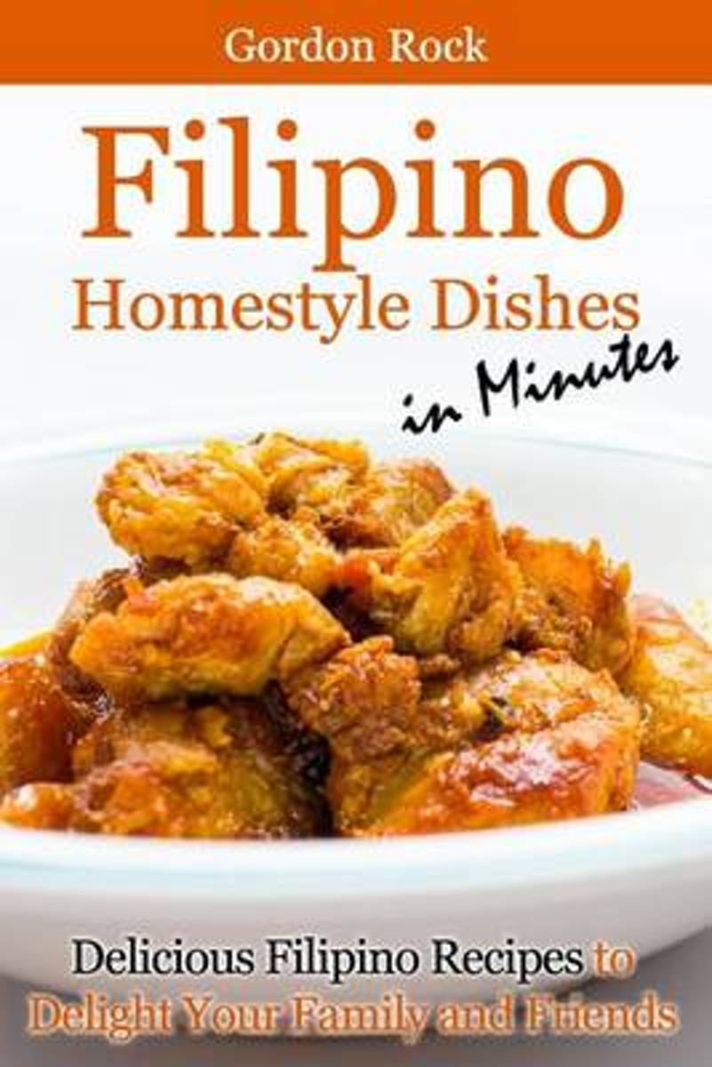 Filipino Home-Style Dishes in Minutes