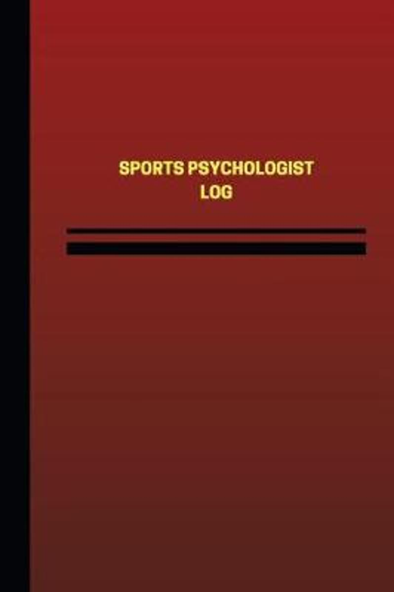 Sports Psychologist Log (Logbook, Journal - 124 Pages, 6 X 9 Inches)