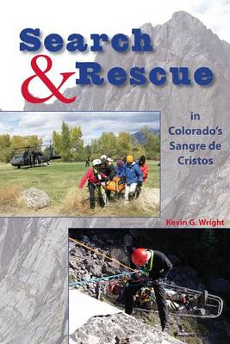 Search & Rescue in Colorado's Sangre de Cristos