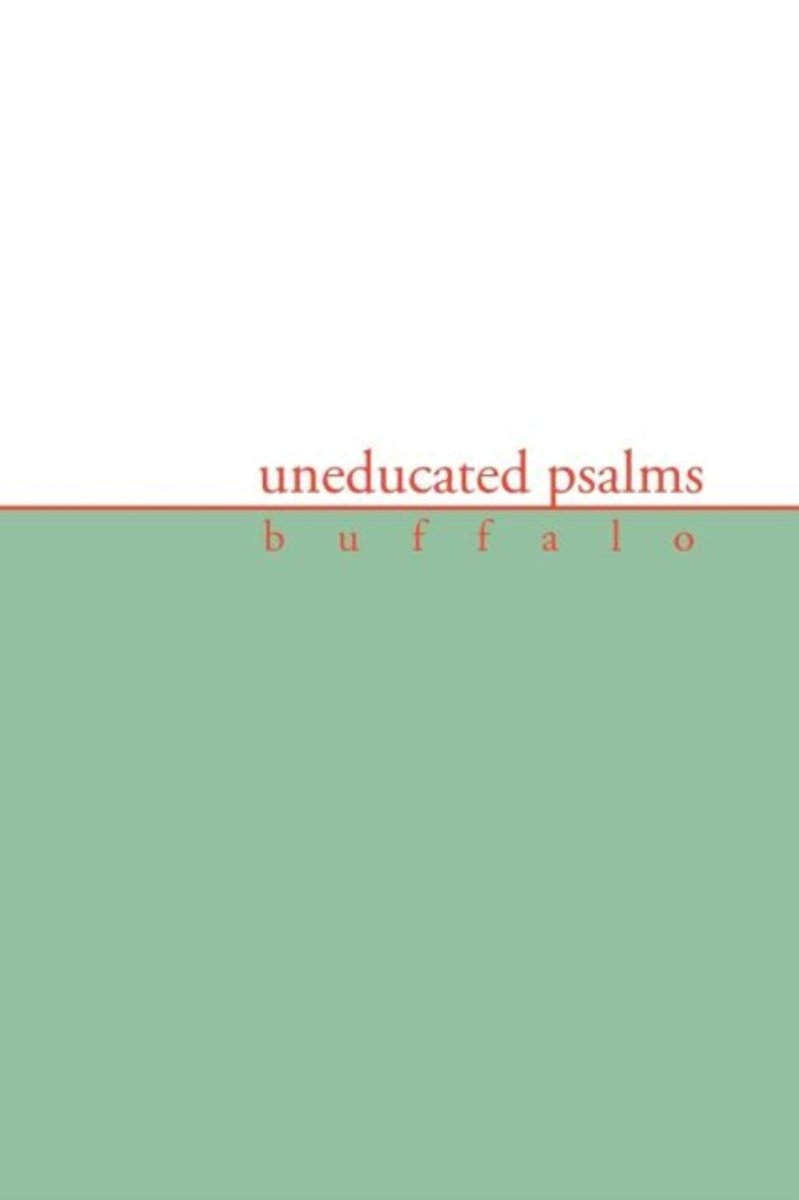 Uneducated Psalms