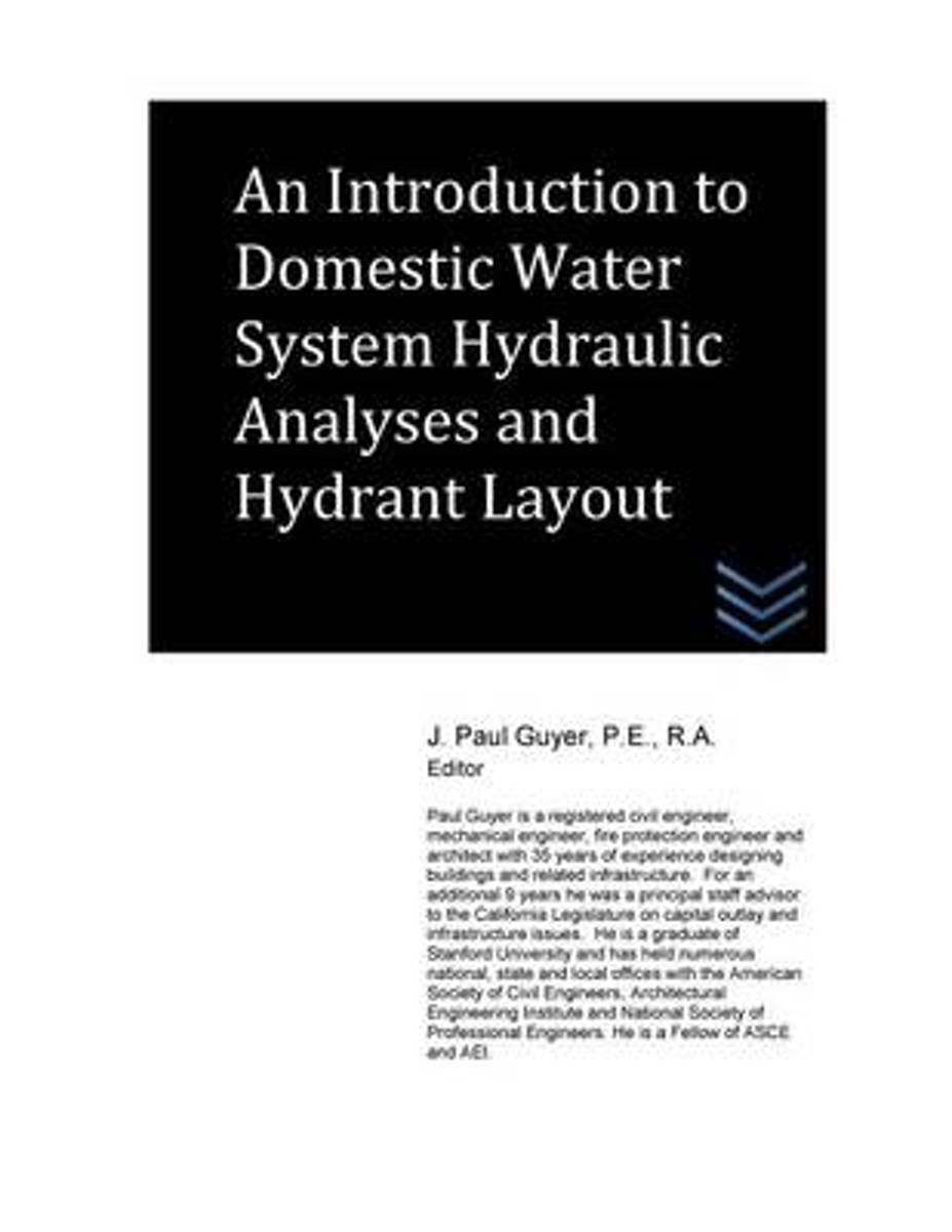 An Introduction to Domestic Water System Hydraulic Analyses and Hydrant Layout