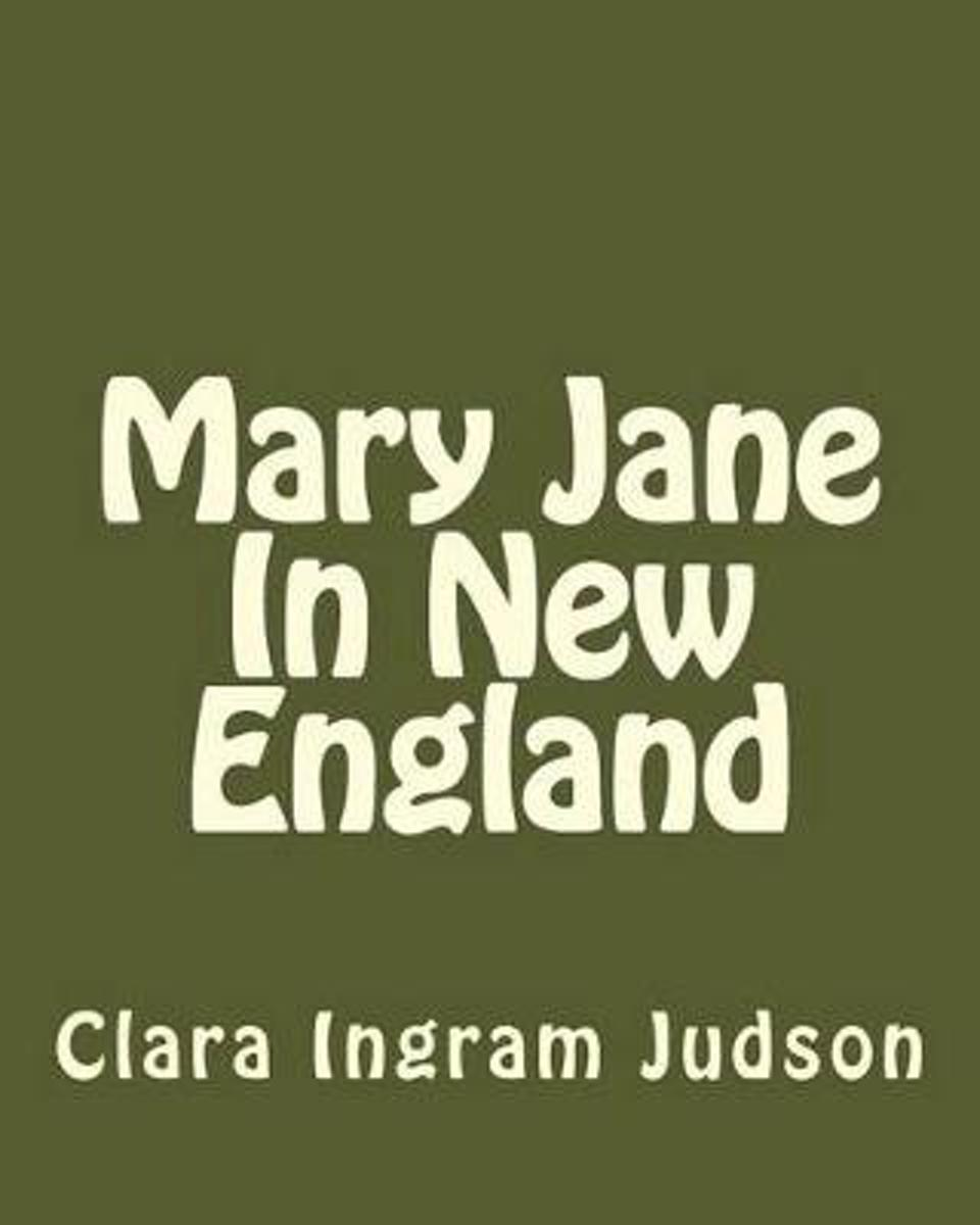 Mary Jane in New England