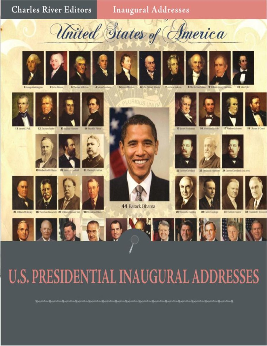 Inaugural Addresses: All Presidents Inaugural Addresses (Illustrated)