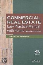 Commercial Real Estate Law Practice Manual with Forms [With CDROM]