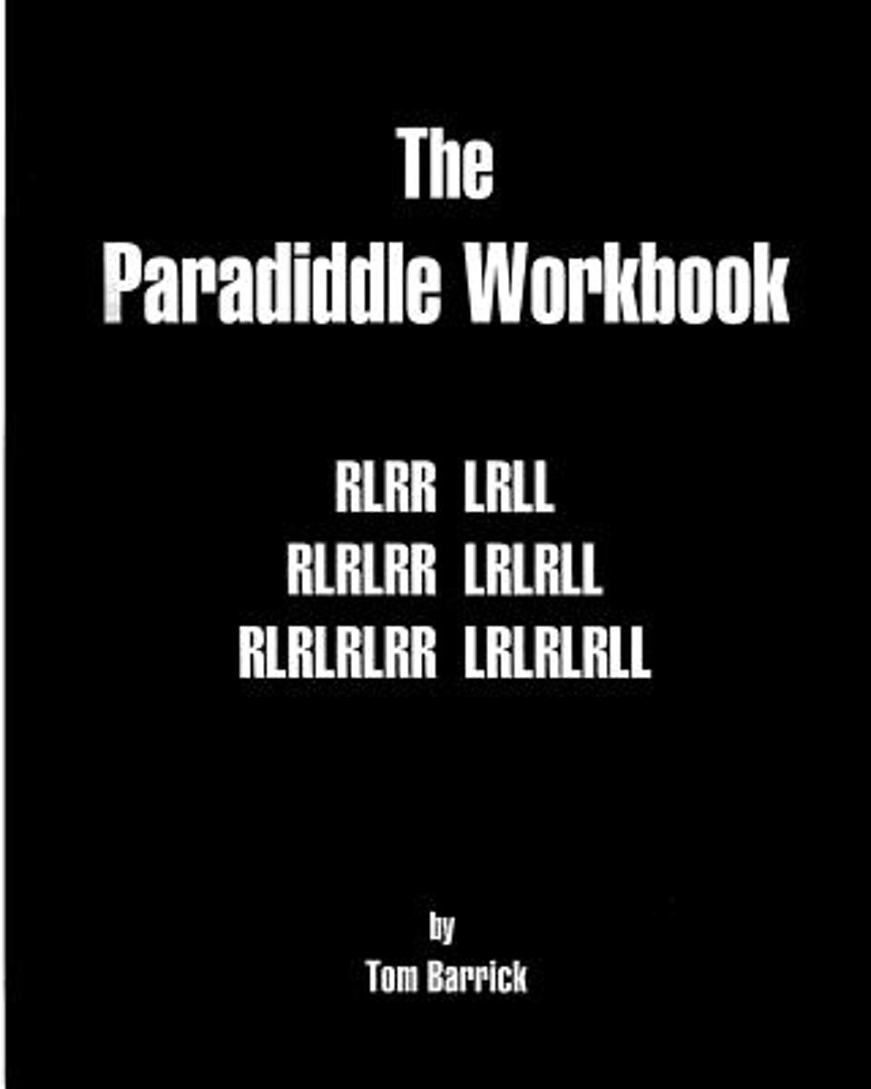 The Paradiddle Workbook
