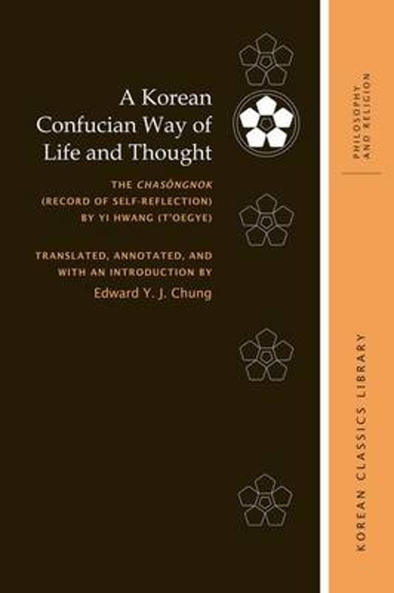 A Korean Confucian Way of Life and Thought