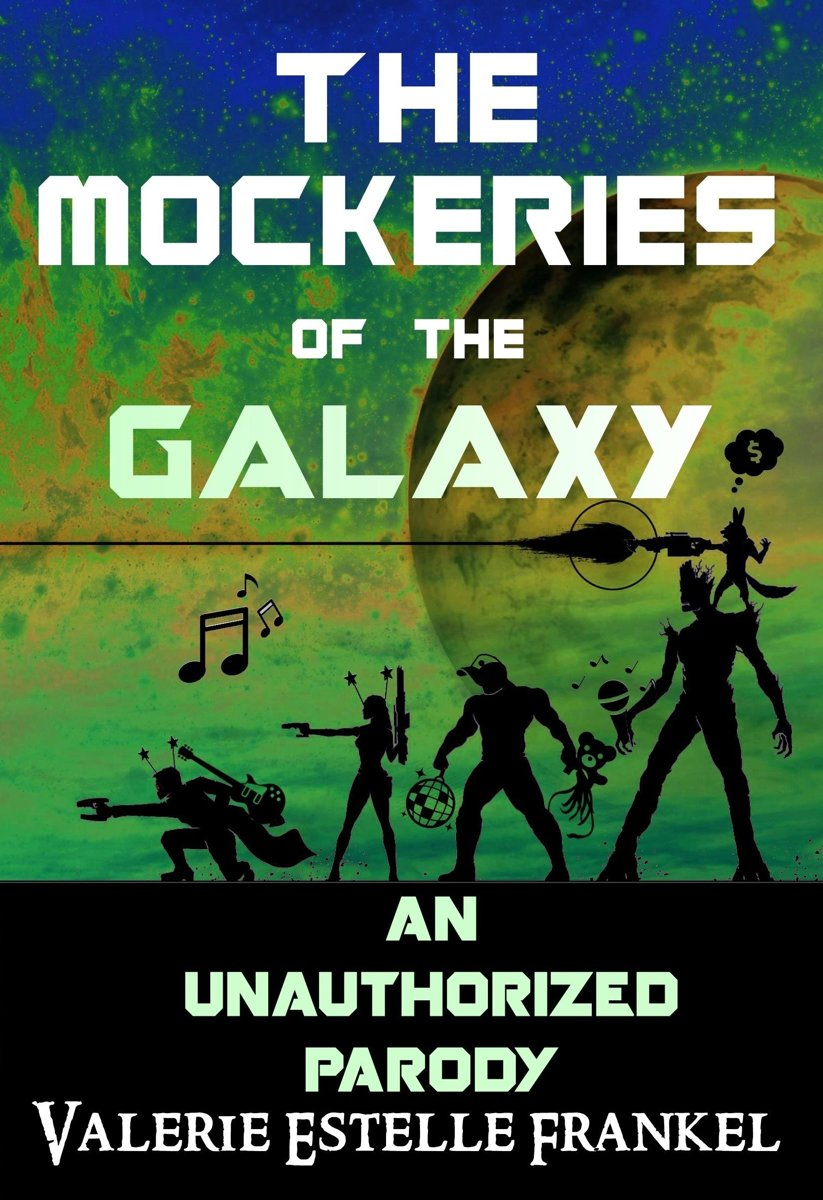 The Mockeries of the Galaxy: The Unauthorized Parody of The Guardians of the Galaxy