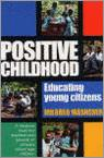 Positive Childhood - Educating Young Citizens