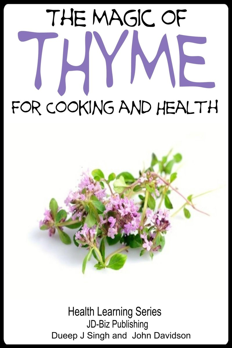 The Magic of Thyme For Cooking and Health