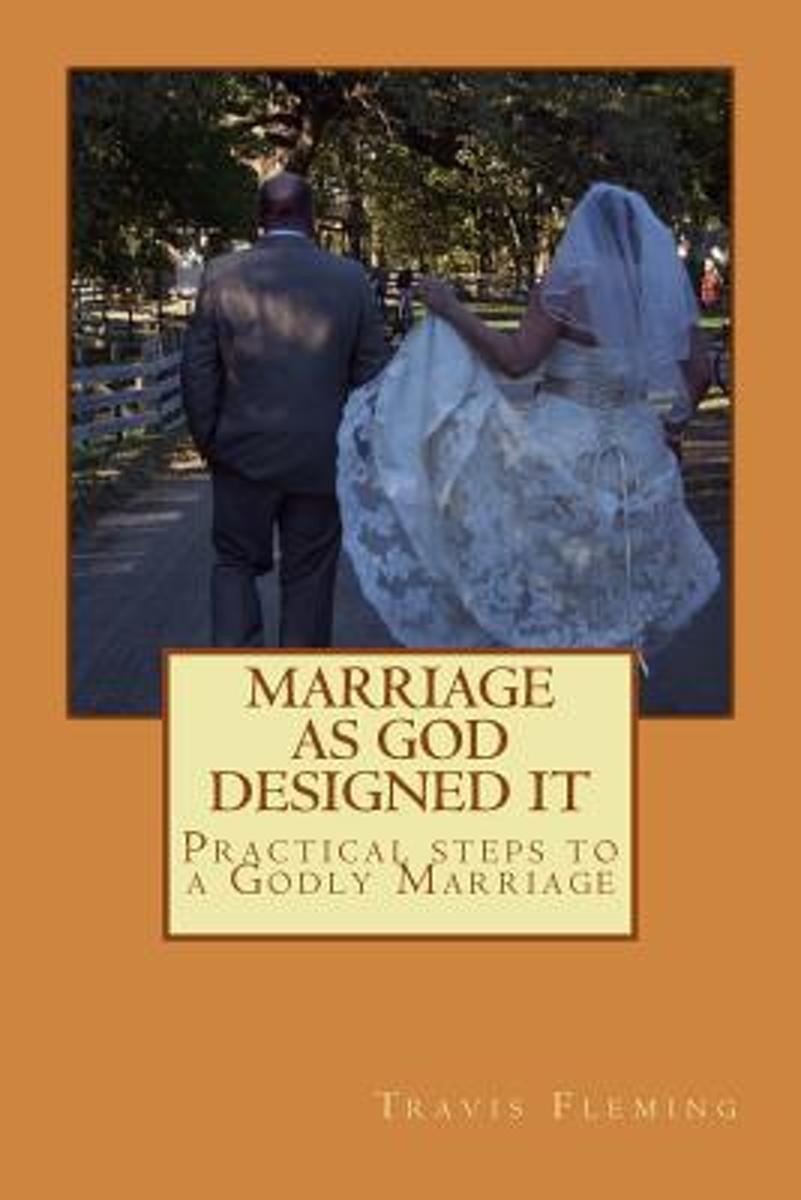 Marriage as God Designed It
