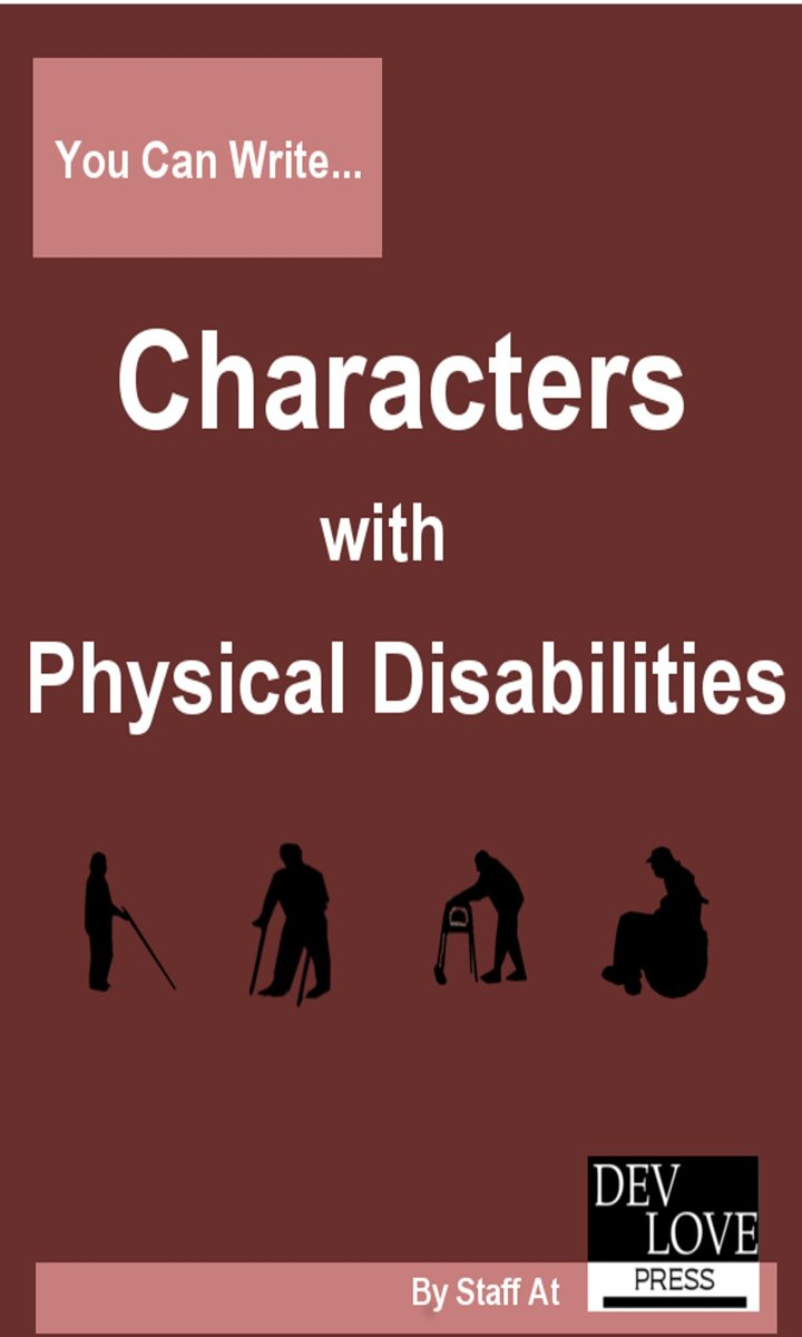 You Can Write Characters with Physical Disabilities