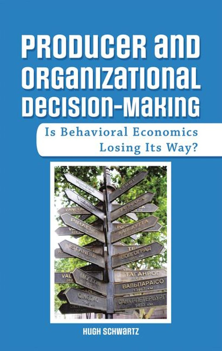 Producer and Organizational Decision-Making