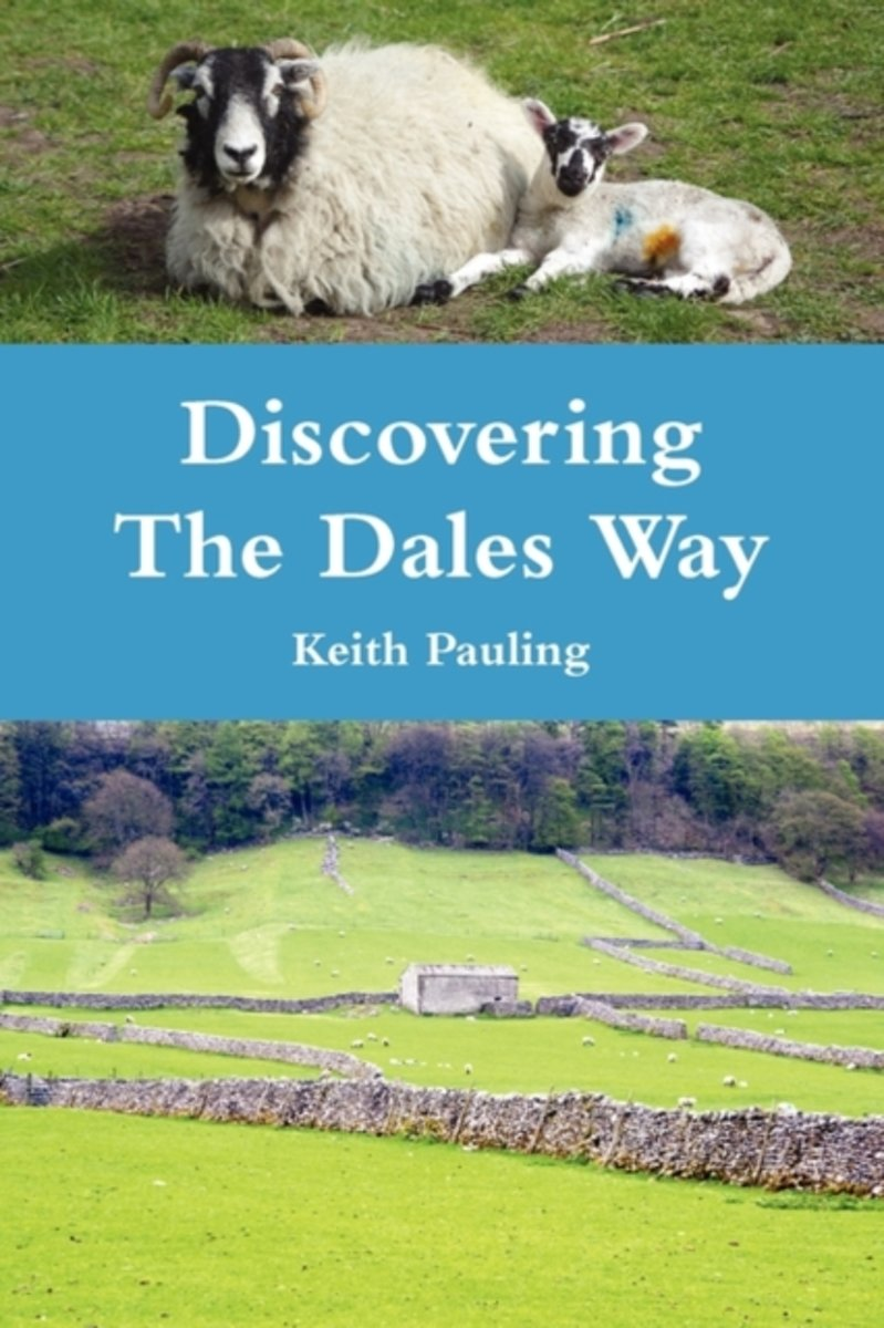 Discovering the Dales Way