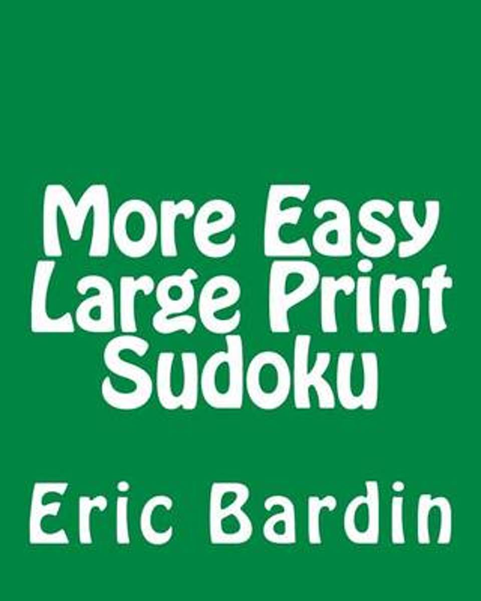 More Easy Large Print Sudoku