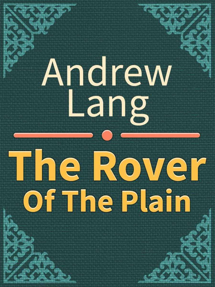 The Rover Of The Plain