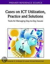 Cases on ICT Utilization, Practice and Solutions