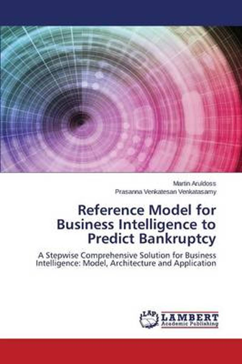 Reference Model for Business Intelligence to Predict Bankruptcy