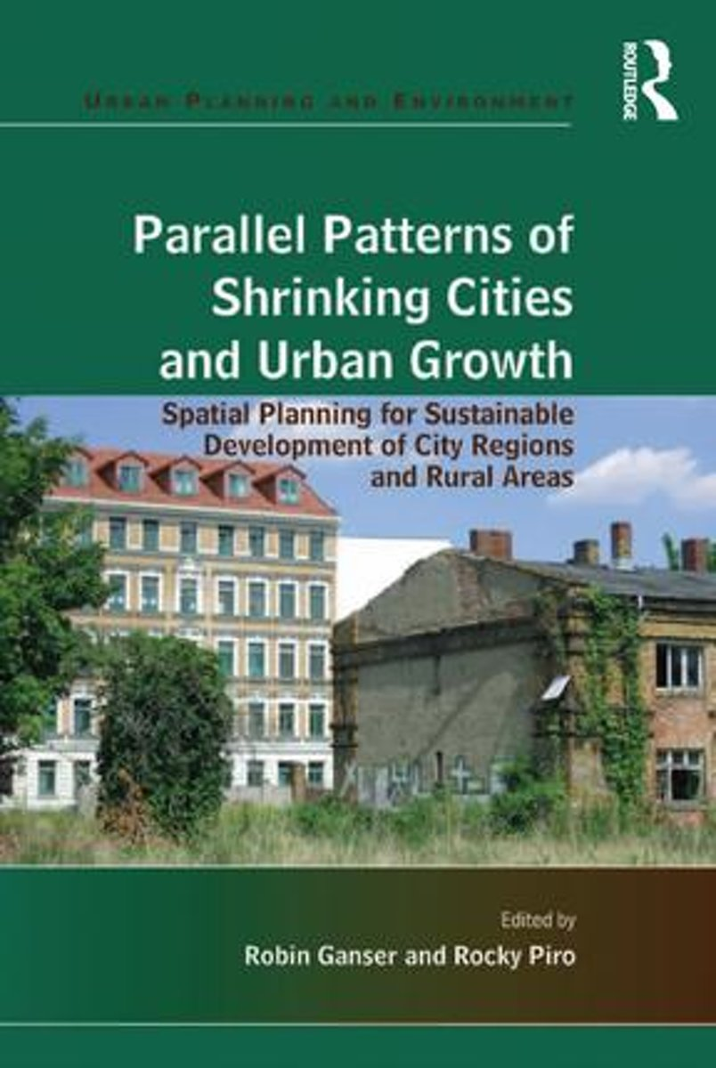 Parallel Patterns of Shrinking Cities and Urban Growth