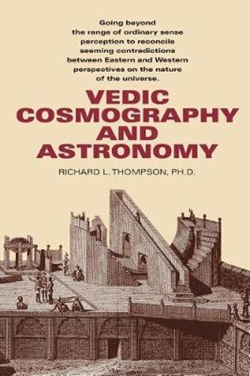 Vedic Cosmography and Astronomy