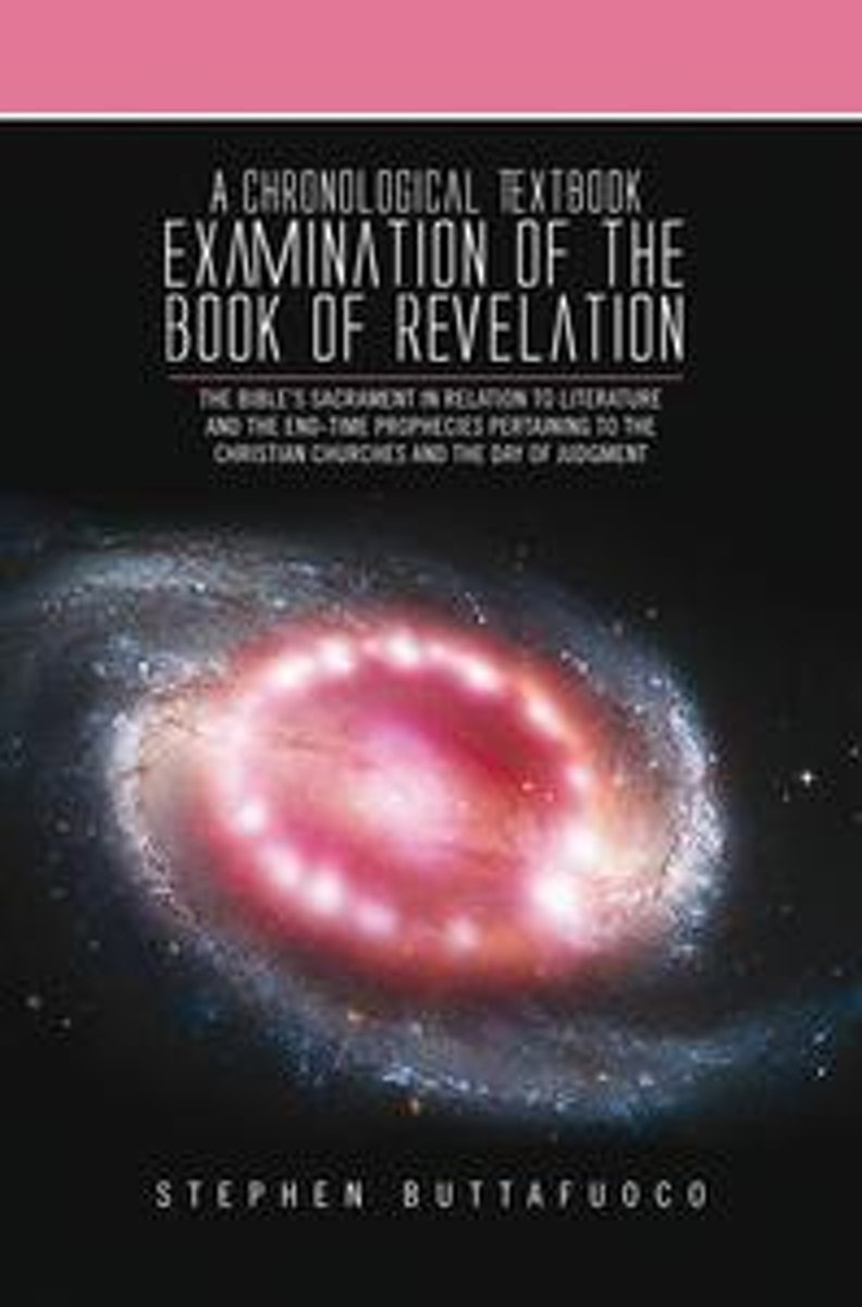 A Chronological Textbook Examination of the Book of Revelation