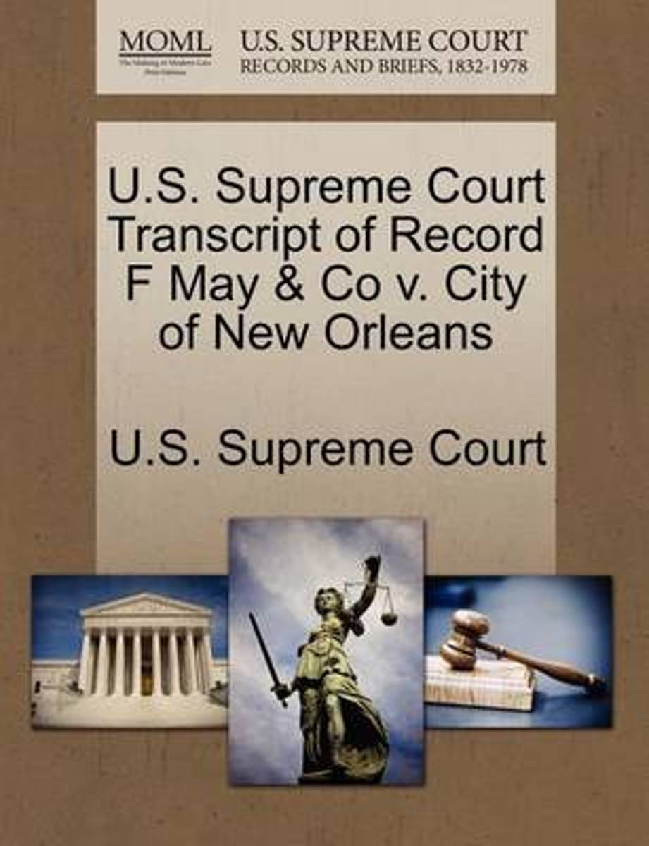 U.S. Supreme Court Transcript of Record F May & Co V. City of New Orleans