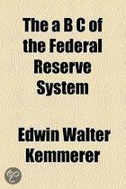 The B C Of The Federal Reserve System