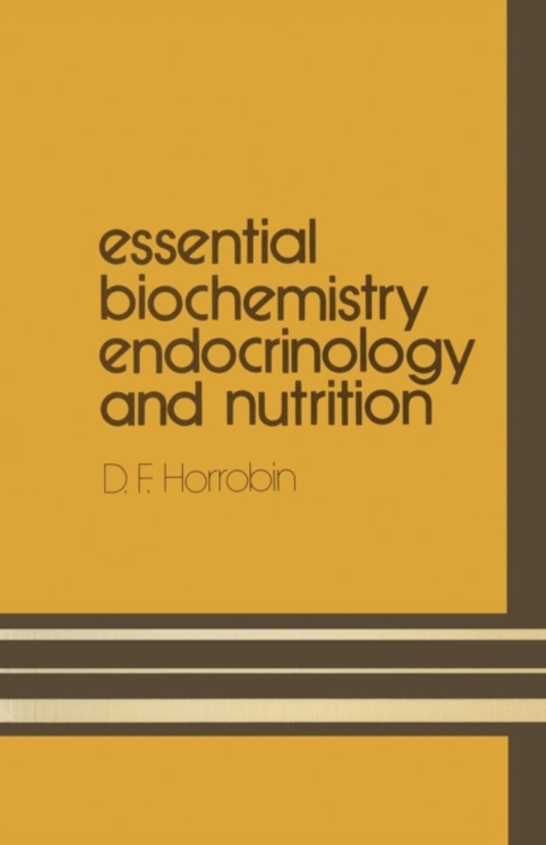 Essential Biochemistry, Endocrinology and Nutrition