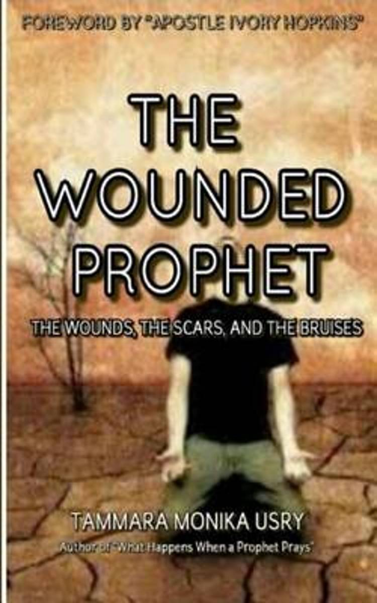 The Wounded Prophet