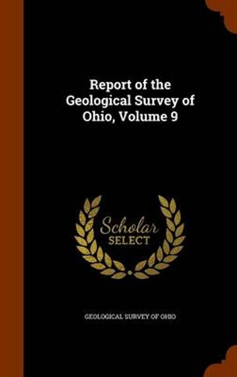 Report of the Geological Survey of Ohio, Volume 9