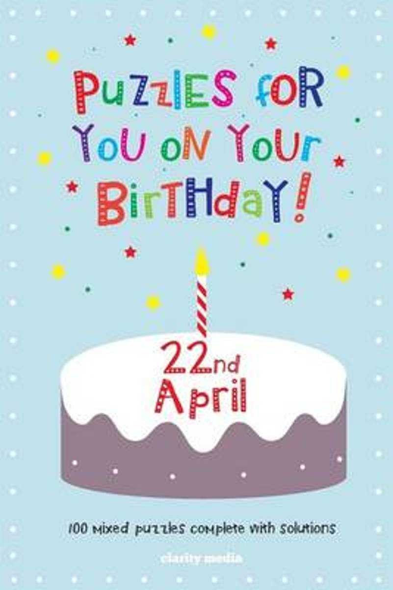 Puzzles for You on Your Birthday - 22nd April