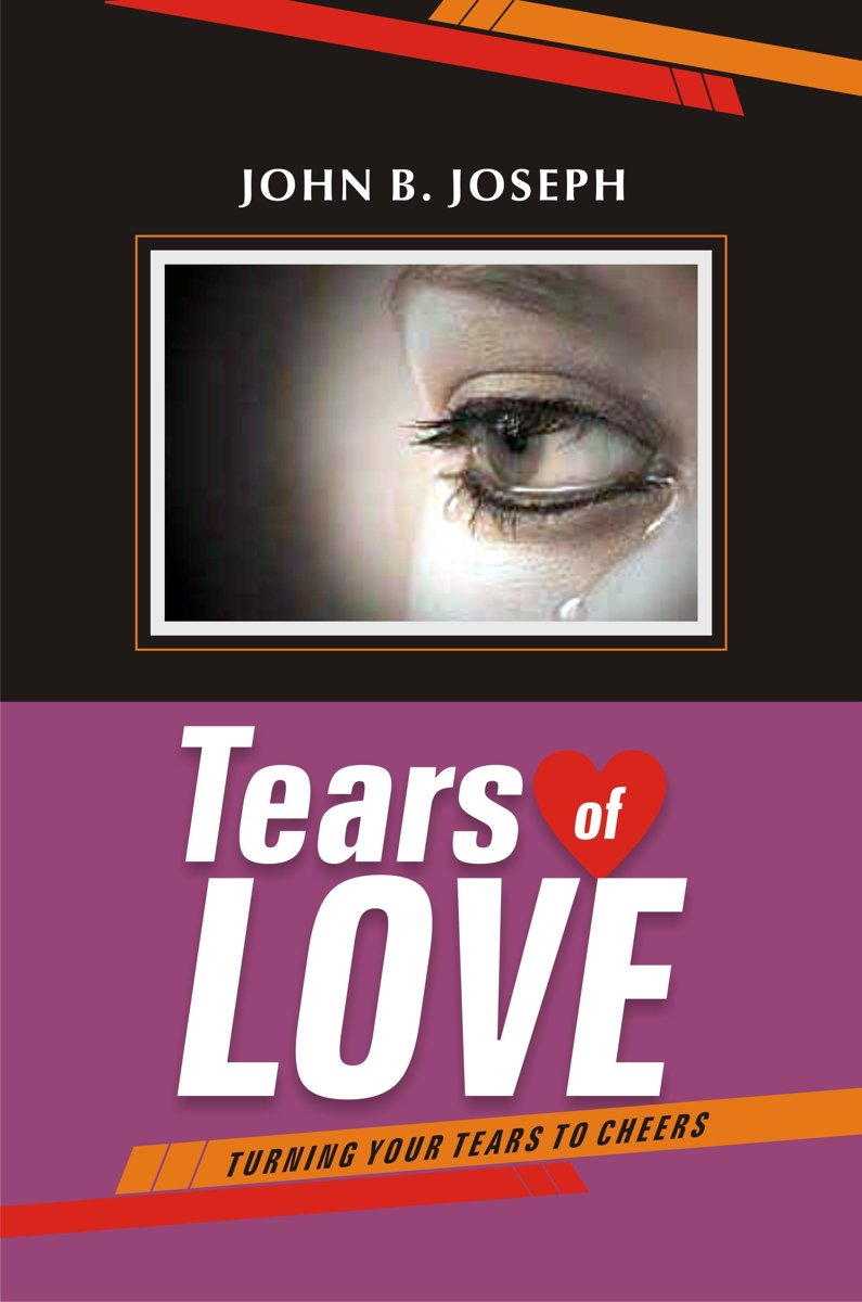 Tears of Love: Turning Your Tears to Cheers