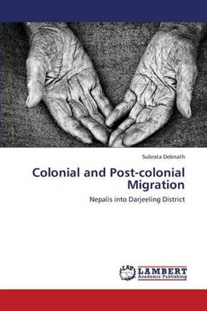 Colonial and Post-Colonial Migration