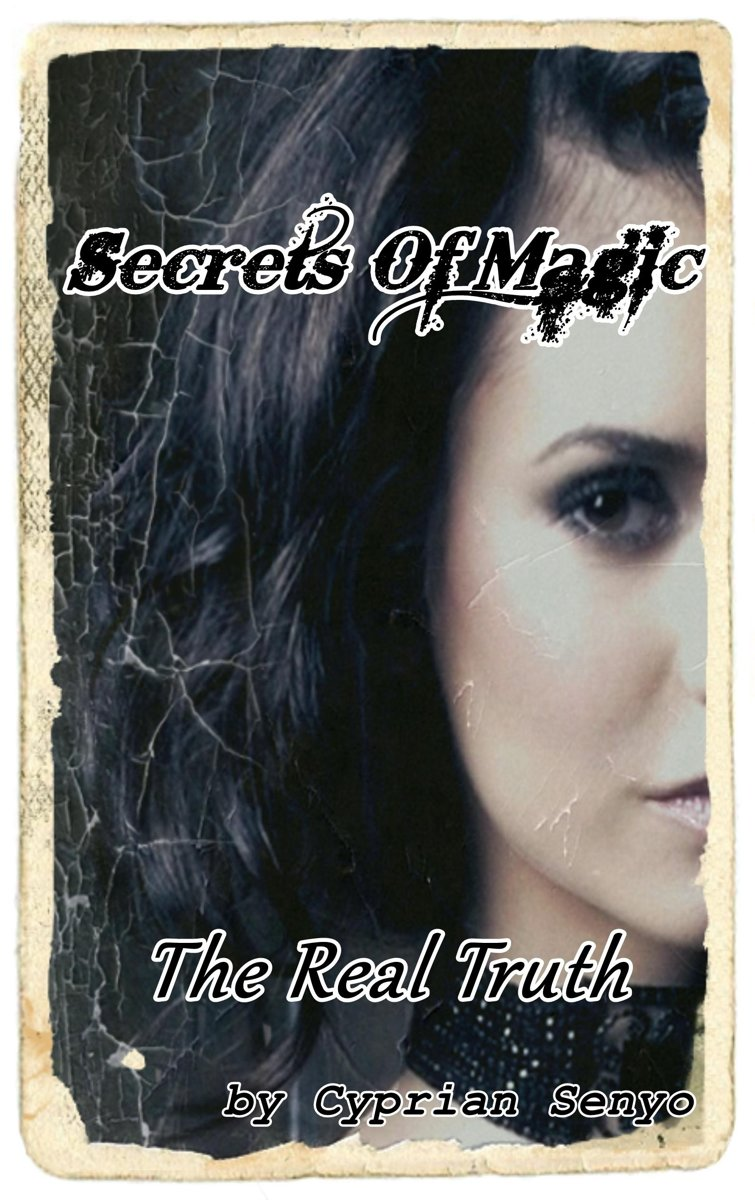 Secrets of Magic:The Real Truth
