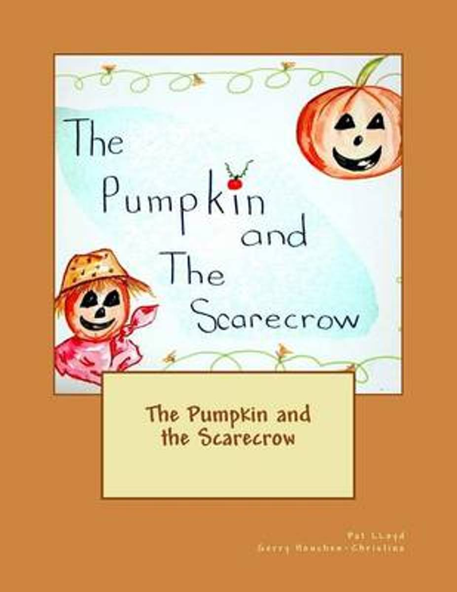 The Pumpkin and the Scarecrow
