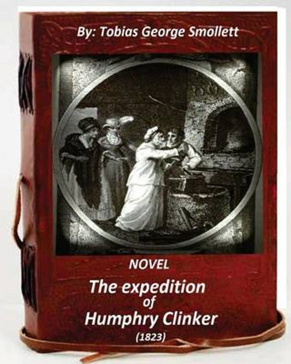 The Expedition of Humphry Clinker.(1823) Novel